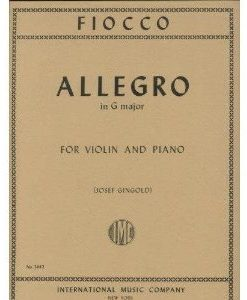 Fiocco, Joseph-Hector - Allegro - Violin and Piano - edited by Josef Gingold - International